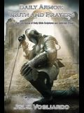 Daily Armor: Truth and Prayers: A One-Year Devotional of Daily Bible Scriptures and Spirit-Led Prayers