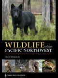 Wildlife of the Pacific Northwest: Tracking and Identifying Mammals, Birds, Reptiles, Amphibians, and Invertebrates