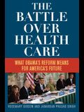 The Battle Over Health Care: What Obama's Ref