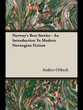 Norway's Best Stories - An Introduction to Modern Norwegian Fiction