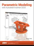 Parametric Modeling with Autodesk Inventor 2020