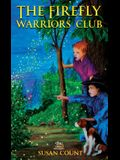 The Firefly Warriors Club