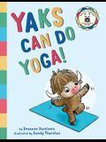 Yaks Can Do Yoga!