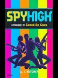 Conexion Caos = Spy High: Episode 2: The Chaos Connection