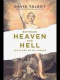 Between Heaven and Hell: The Story of My Stroke