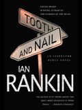 Tooth and Nail: An Inspector Rebus Novel (Inspector Rebus Novels)
