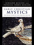 Early Christian Mystics: The Divine Vision of Spiritual Masters