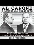 Al Capone: Dangerous Existence - Biography 7th Grade - Children's Biography Books