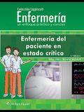 Colección Lippincott Enfermería. Enfermería del Paciente En Estado Crítico