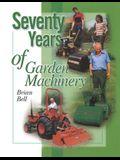 Seventy Years of Garden Machinery