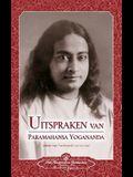 Uitspraken Van Paramahansa Yogananda (Sayings of Paramahansa Yogananda) Dutch