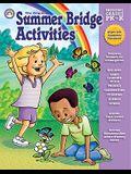 Summer Bridge Activities: Bridging Grades Prekindergarten to Kindergarten