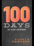 100 Days - Bible Study Book: The Glory Experiment
