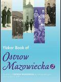 Yizkor Book of Ostrow Mazowiecka (Number 2): Translation of Ostrow Mazowiecka