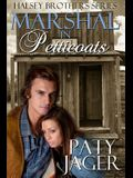 Marshal in Petticoats: Halsey Brothers Series