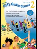 Alfred's Kid's Guitar Course 2: The Easiest Guitar Method Ever!, DVD