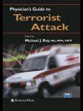Physician's Guide to Terrorist Attack