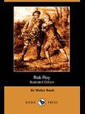 Rob Roy (Illustrated Edition) (Dodo Press)