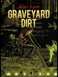 Book 2: Graveyard Dirt