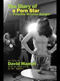 The Diary of a Porn Star by Priscilla Wriston-Ranger: As Told to David Mamet with an Afterword by Mr. Mamet