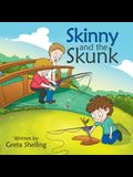 Skinny and the Skunk