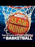 Slam Dunk!: Top 10 Lists of Everything in Basketball