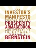 The Investor's Manifesto Lib/E: Preparing for Prosperity, Armageddon, and Everything in Between