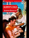 Murphy'S Child (Families Are Forever) (Silhouette Intimate Moments)
