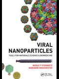 Viral Nanoparticles: Tools for Material Science and Biomedicine
