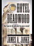 Hotel Deadwood