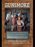 Gunsmoke 2 Volume Set: A Complete History and Analysis of the Legendary Broadcast Series with a Comprehensive Episode-By-Episode Guide to Bot