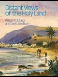 Distant Views of the Holy Land