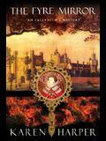 The Fyre Mirror: An Elizabeth I Mystery