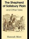 The Shepherd of Salisbury Plain and Other Tales