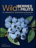 Wild Berries & Fruits Field Guide of Minnesota, Wisconsin & Michigan (Revised)