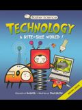 Technology: A Byte-Sized World! (Turtleback School & Library Binding Edition) (Basher Science)