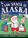 I Saw Santa in Alaska
