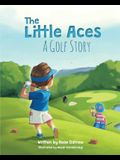 The Little Aces, a Golf Story