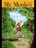 Mr. Monkey Takes a Hike, Volume 3