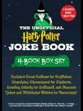 The Unofficial Harry Potter Joke Book 4-Book Box Set: Includes Great Guffaws for Gryffindor, Stupefying Shenanigans for Slytherin, Howling Hilarity fo