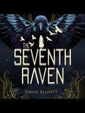 The Seventh Raven Lib/E
