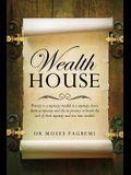 Wealth House