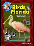 Kids' Guide to Birds of Florida: Fun Facts, Activities and 87 Cool Birds