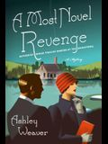 A Most Novel Revenge: An Amory Ames Mystery