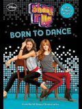 Shake It Up Born to Dance