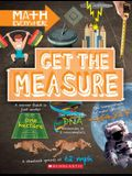 Get the Measure: Units and Measurements (Math Everywhere)