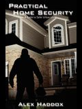 Practical Home Security: A Guide to Safer Urban Living