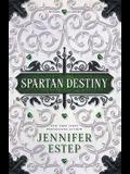 Spartan Destiny: A Mythos Academy Novel
