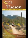 Five-Star Trails: Tucson: Your Guide to the Area's Most Beautiful Hikes