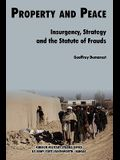 Property & Peace: Insurgency, Strategy and the Statute of Frauds
